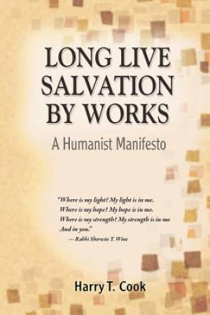 Long Live Salvation by Works
