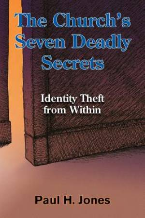 The Church's Seven Deadly Secrets