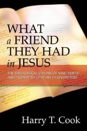 What a Friend They Had in Jesus
