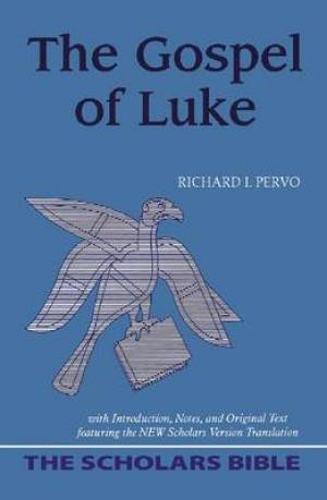 The Gospel of Luke (Scholars Bible)