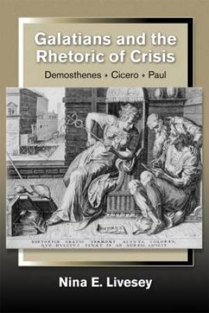 Galatians and the Rhetoric of Crisis