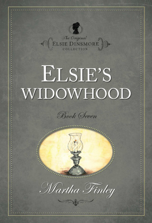 The Original Elsie Dinsmore Collection Elsie's Widowhood