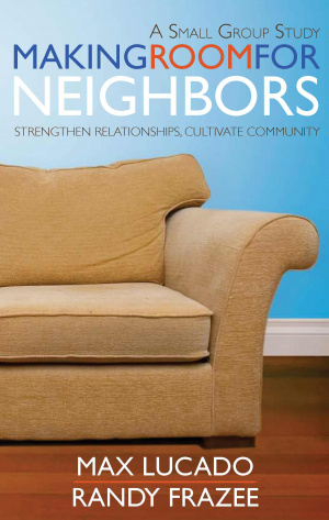 Making Room For Neighbours Study Guide