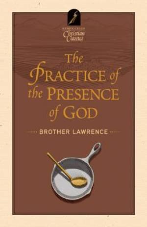 The Practice and the Presence of God