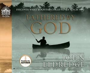 Fathered by God Audio Book on CD