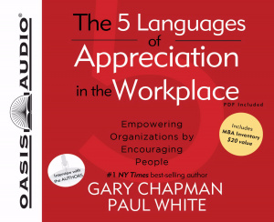 5 Languages Of Appreciation In Workplace, The - Audiobook