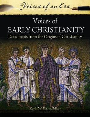 Voices of Early Christianity