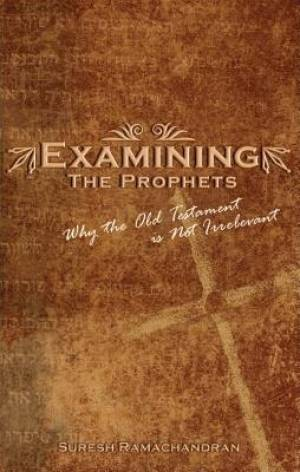 Examining the Prophets