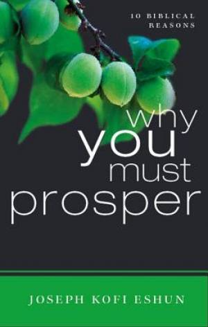 Why You Must Prosper