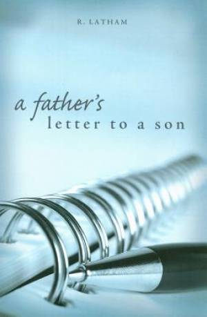 A Father's Letter to a Son