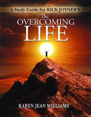 Overcoming Life: The Study Guide