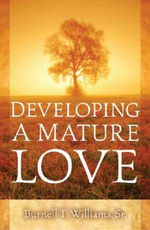 Developing A Mature Love Pb