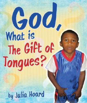 God What is the Gift of Tongues