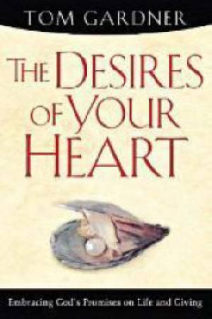 Desires Of Your Heart The Pb