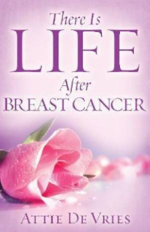 There Is Life After Breast Cancer Pb