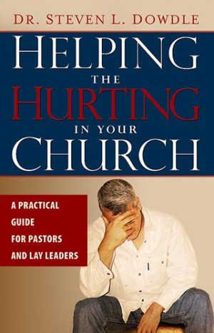 Helping The Hurting In Your Church