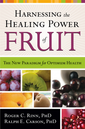 Harnessing The Healing Power Of Fruit Pb