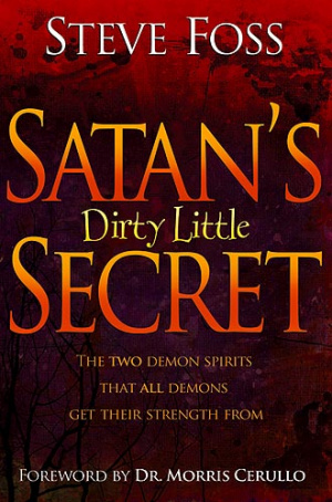 Satans Dirty Little Secret Pb