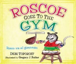 Roscoe Goes To The Gym