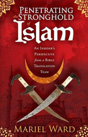 Penetrating The Stronghold Of Islam