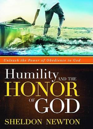 Humility And The Honor Of God