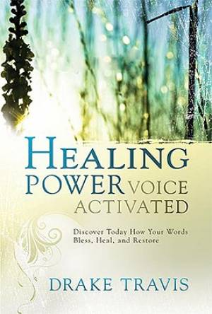 Healing Power Voice Activated