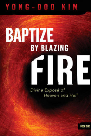 Baptize By Blazing Fire Pb