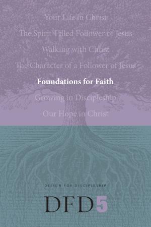 DFD 5 Foundations for Faith