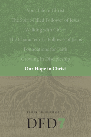 Dfd 7 Our Hope in Christ