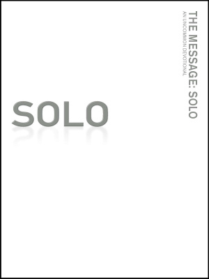 The Message Remix Solo: Paperback