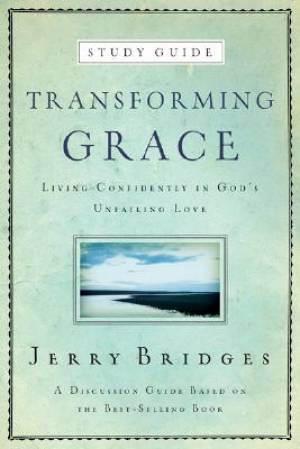 Transforming Grace Discussion Guide Pb