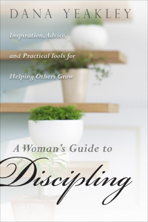 A Woman's Guide to Discipling