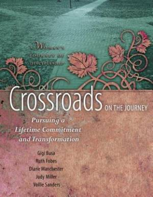 Crossroads on the Journey