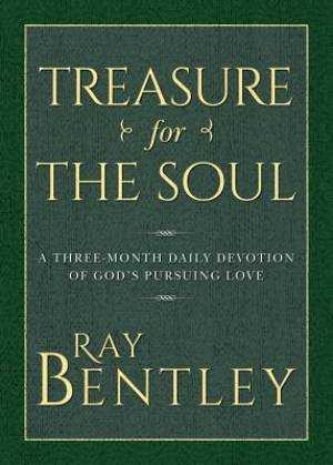 Treasure for the Soul: A Three-Month Daily Devotion of God's Pursuing Love