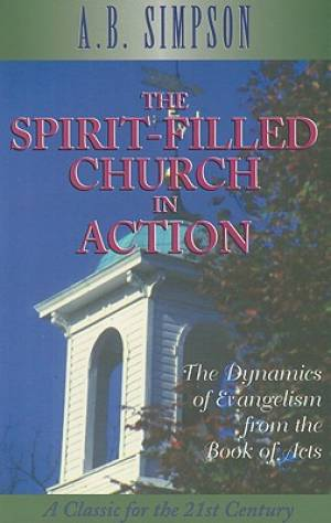 Spirit-Filled Church In Action, The