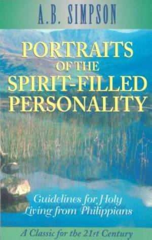 Portraits Of The Spirit-Filled Personality