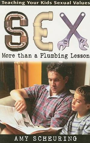 Sex: More Than A Plumbing Lesson