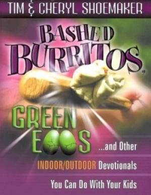 Bashed Burritos, Green Eggs