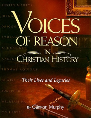 Voices Of Reason In Christian History