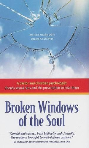 Broken Windows Of The Soul