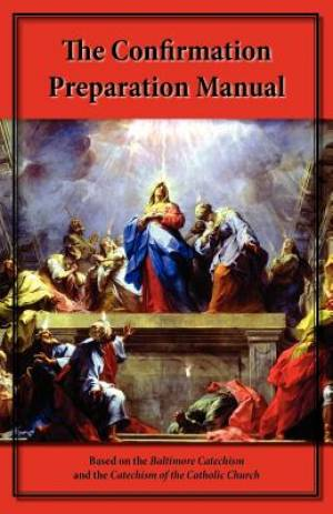 The Confirmation Preparation Manual