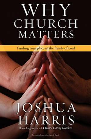 Why Church Matters Pb