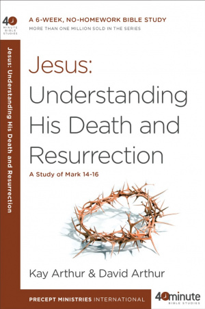 Jesus - Understanding His Death and Resurrection