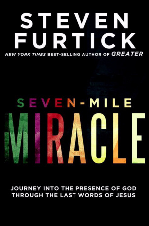 Seven Mile Miracle
