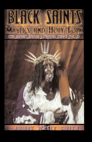 Black Saints, Mystics and Holy Folk