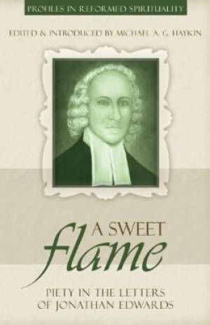 Sweet Flame Piety In The Letters Of Jona