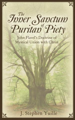 Inner Sanctum Of Puritan Piety
