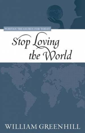 Stop Loving The World Pb