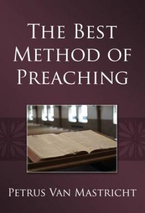 Best Method Of Preaching, The