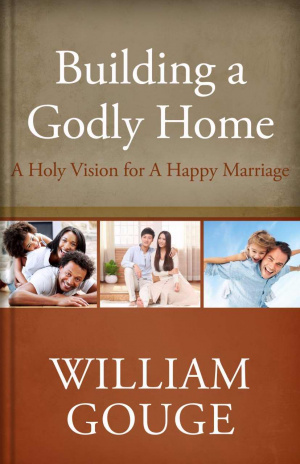 Building A Godly Home Vol.2